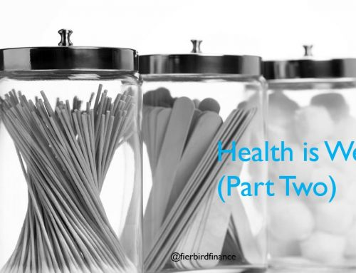 Health is Wealth: Part Two