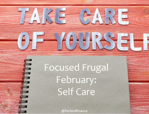 Focused Frugal February: Self Care