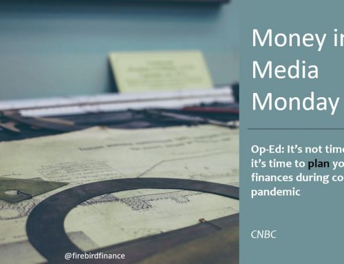 Money in the Media #32: Finance in a Pandemic