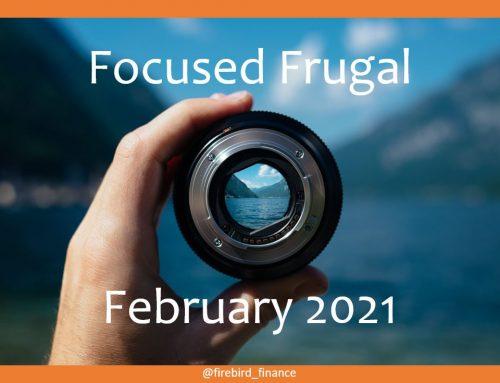 Focused Frugal February 2021