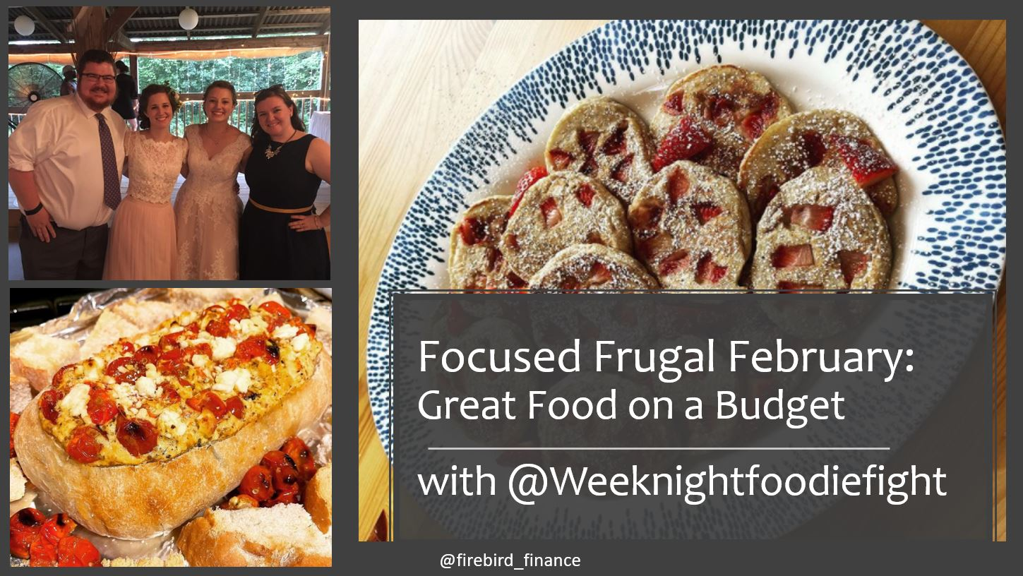 Focused Frugal February: Great Food on a Budget