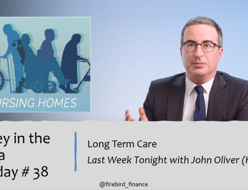 Money in the Media #38: Long Term Care