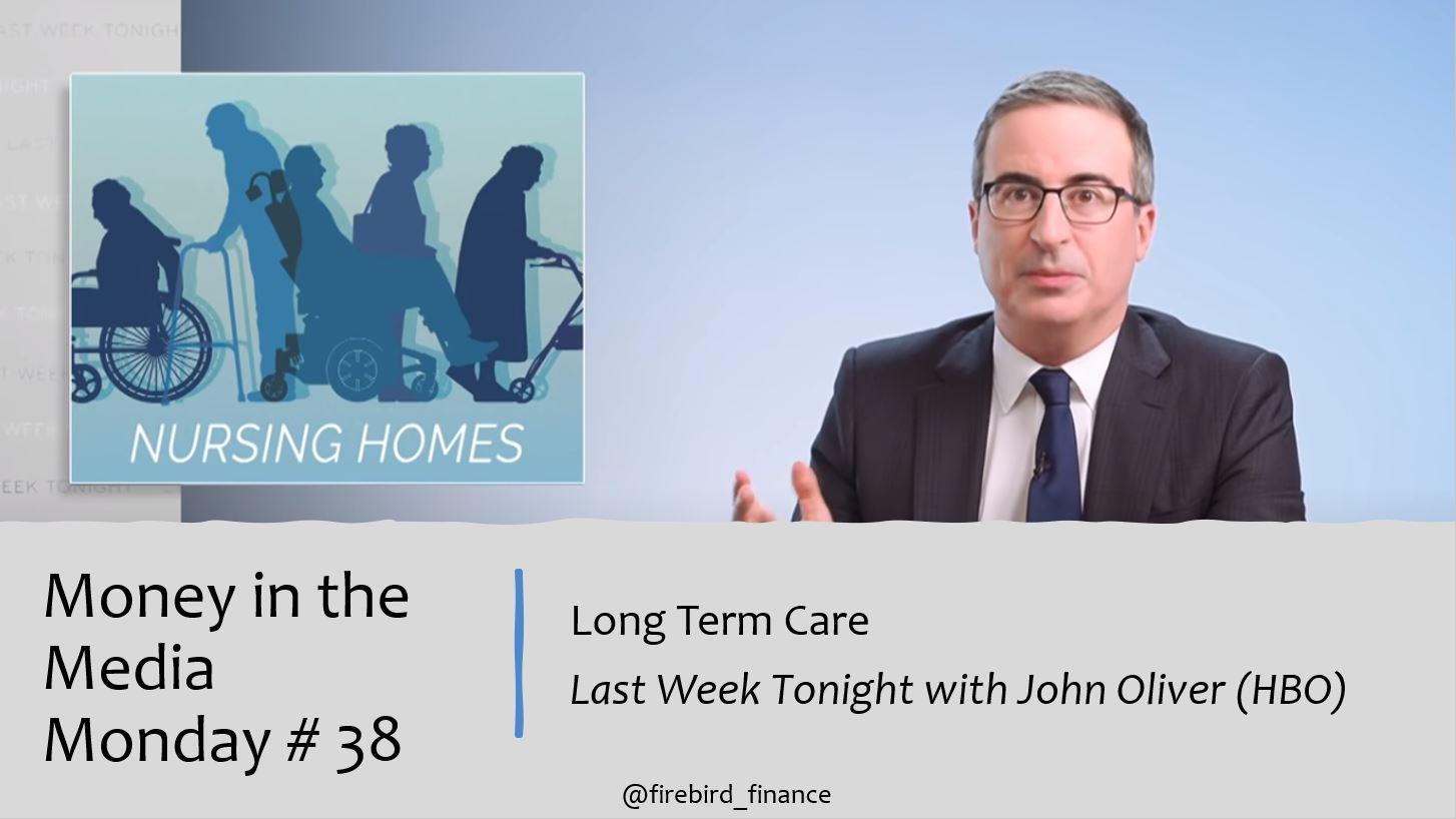 Last Week Tonight- Long Term Care