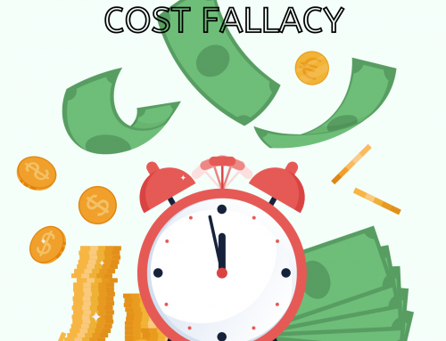 Beware the Sunk Cost Fallacy