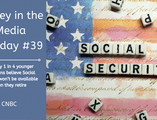 Money in the Media #39: Social Security