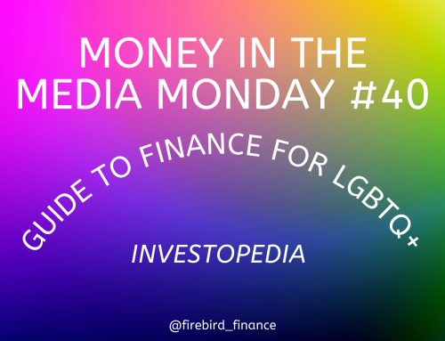 Money in the Media #40: LGBTQ+ Finances